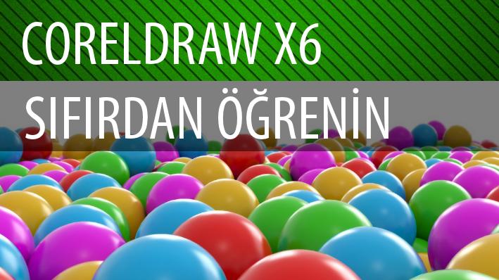 CorelDRAW X6 Sıfırdan Öğrenin