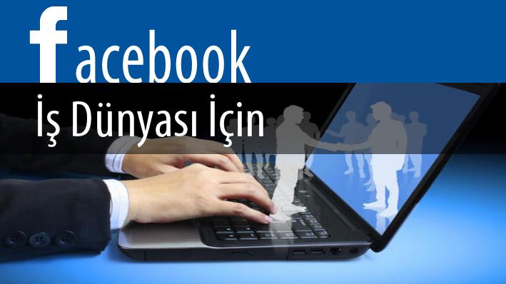 İş Dünyasında Facebook