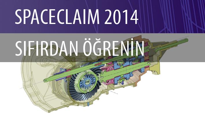 SpaceClaim Sıfırdan Öğrenin